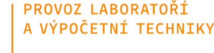 Provoz laboratoří a výpočetní techniky